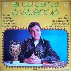 Discos de vinilo: RAFAEL CONDE EL TITI - CANTA A VALENCIA - LP DE VINILO DE 1983 EN DISCOS DOBLON #. Lote 201473527
