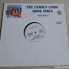 Discos de vinilo: THE FAMOUS COMIC BOOK GIRLS - WHISTLE (MAXISINGLE). Lote 201484330