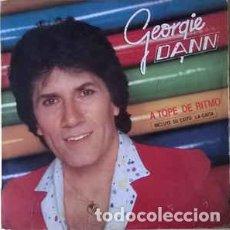 Discos de vinilo: GEORGIE DANN - ...A TOPE DE RITMO. Lote 201488388