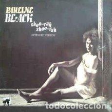 Discos de vinilo: PAULINE BLACK - SHOO-RAH SHOO-RAH - 12 SINGLE - AÑO 1982. Lote 201510263