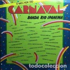 Discos de vinilo: BANDA RIO IPANEMA* - O MELHOR DO CARNAVAL. Lote 201510271