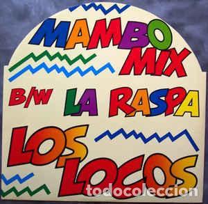 LOS LOCOS - LA RASPA (Música - Discos de Vinilo - Maxi Singles - Grupos y Solistas de latinoamérica)