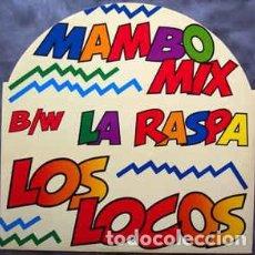 Discos de vinilo: LOS LOCOS - LA RASPA . Lote 201510421