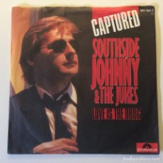 Disques de vinyle: SOUTHSIDE JOHNNY & THE JUKES – CAPTURED / LOVE IS THE DRUG GERMANY 1984 POLYDOR. Lote 201513425