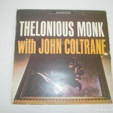 Discos de vinilo: THELONIOUS MONK WITH JOHN COLTRANE 1984 LP RIVERSIDE SPAIN 150 093 - THELONIOUS MONK WITH JOHN COL. Lote 201513627