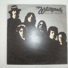 Discos de vinilo: WHITESNAKE READY AN' WILLING 1980 LP UNITED ARTIST RECORDS UK UAG 30302 - WHITESNAKE. Lote 201513737