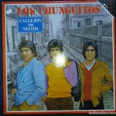 Discos de vinilo: LOS CHUNGUITOS - CALLEJON SIN SALIDA. LP VINILO - RUMBA - FLAMENCO - 1983. Lote 201545703