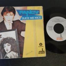 Discos de vinilo: FANCY. SLICE ME NICE. 1984. ESPAÑA.. Lote 201547670