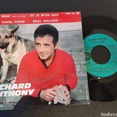 Discos de vinilo: RICHARD ANTHONY. ROSE. ETJE M'EN VAIS, TCHIN TCHIN, SOUL WALTZIN. COLUMBIA. FRANCE. Lote 201548333