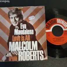 Discos de vinilo: DIFICIL. MALCOLM ROBERTS. EVA MAGDALENA. LOVE IS ALL. ARIOLA. GERMANY. Lote 201548903