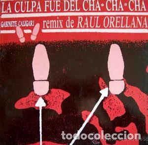 GABINETE CALIGARI - LA CULPA FUE DEL CHA CHA CHA (Música - Discos de Vinilo - Maxi Singles - Grupos Españoles de los 70 y 80)