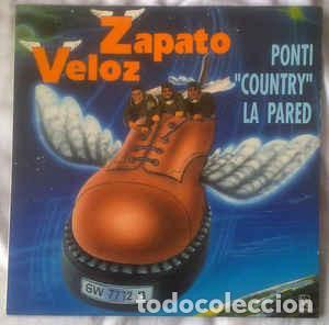 ZAPATO VELOZ - PONTI COUNTRY LA PARED (Música - Discos - LP Vinilo - Grupos Españoles de los 90 a la actualidad)