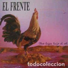 Discos de vinilo: EL FRENTE - OTRO LUGAR BAJO EL SOL. Lote 201606553