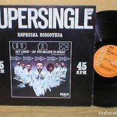 Discos de vinilo: WAX SPAIN MAXI SINGLE GET LOOSE 1981 ELECTRONIC FUNK SOUL R&B DISCO RCA BUEN ESTADO MIRA !!. Lote 201607911
