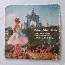 Discos de vinilo: MONNA BELL. OLA, OLA, OLA. HISPAVOX HH 17-117. 1959. FUNDA VG. DISCO EX.. Lote 201608476