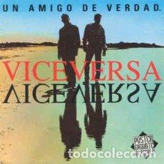 Discos de vinilo: VICEVERSA - UN AMIGO DE VERDAD. Lote 201610230