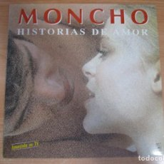 Discos de vinilo: DISCO VINILO MONCHO HISTORIAS DE AMOR. Lote 201611820