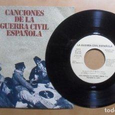 Dischi in vinile: SINGLE, 4 TEMAS - CANCIONES DE LA GUERRA CIVIL ESPAÑOLA - A: - 1978 ** VER TITULOS. Lote 201615770