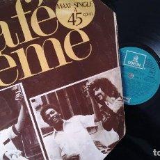 Discos de vinilo: CAFE CREME - MAXI SINGLE EMI ODEON SPAIN 1977. Lote 201653012