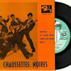 Discos de vinilo: LES CHAUSSETTES NOIRES. DANIEL. (VINILO EP 1961. Lote 201654413