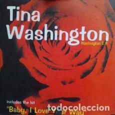 Discos de vinilo: TINA WASHINGTON - WASHINGTON E.P.. Lote 201656951