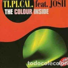 Discos de vinilo: TI.PI.CAL. FEATURING JOSH* - THE COLOUR INSIDE . Lote 201662156
