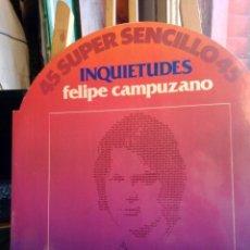 Discos de vinilo: FELIPE CAMPUZANO -INQUIETUDES -. Lote 201667318