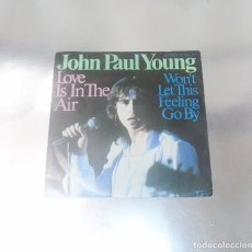 Discos de vinilo: JOHN PAUL YOUNG ---LOVE IS IN THE AIR & WON´T LET THIS FEELING GO BY ( NM OR M- ). Lote 180957688