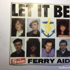 Discos de vinilo: SINGLE LET IT BE - THE SUN FERRY AID. Lote 201671973