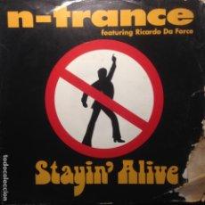 Discos de vinilo: N-TRANCE FEAT. RICARDO DA FORCE - STAYIN' ALIVE - MAXI - 1995 - 2 VERSIONS. Lote 201689335