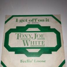 Discos de vinilo: TONY JOE WAIT - I GET OFF ON IT - FEELIN LOOSE. Lote 201706557