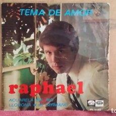 Discos de vinilo: ** RAPHAEL - TEMA DE AMOR + 3 - EP AÑO 1967 - LEER DESCRIPCIÓN. Lote 201733690
