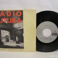 Discos de vinilo: RADIO FUTURA - LA CIUDAD INTERIOR - SINGLE - 1985 - SPAIN - VG/VG. Lote 201739387