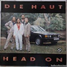 Disques de vinyle: DIE HAUT. HEAD ON. LP ALEMANIA CON INSERTO CON LETRAS. Lote 201749613