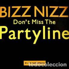 Discos de vinilo: BIZZ NIZZ - DON'T MISS THE PARTYLINE . Lote 201753333