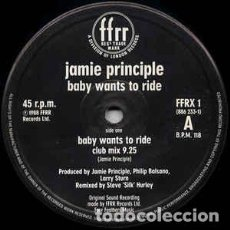 Discos de vinilo: JAMIE PRINCIPLE - BABY WANTS TO RIDE. Lote 201753865