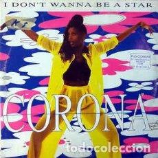 Discos de vinilo: CORONA - I DON'T WANNA BE A STAR. Lote 201754135