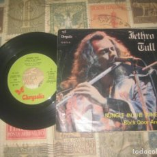 Discos de vinilo: JETHRO TULL - BUNGLE IN THE JUNGLE / BACK DOOR ANGEL -( CHRYSALIS 1974)OG ESPAÑA. Lote 201759175