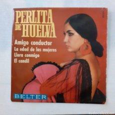 Discos de vinilo: PERLITA DE HUELVA. AMIGO CONDUCTOR. BELTER 52.327. 1969. FUNDA VG+. DISCO VG++.. Lote 201766286