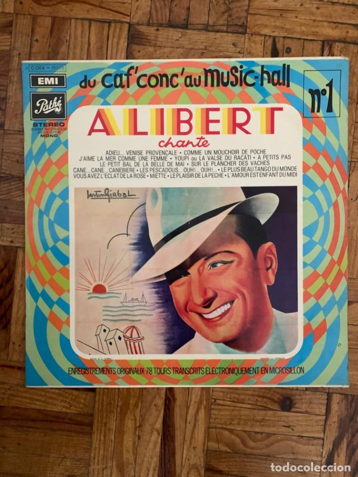 ALIBERT CHANTE SELLO: PATHÉ – 2C 054 - 15.275 SERIE: DU CAF' CONC' AU MUSIC HALL – N° 1 + (Música - Discos - LP Vinilo - Canción Francesa e Italiana)