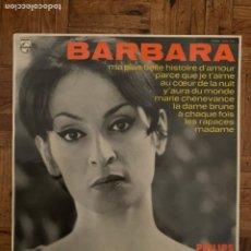 Discos de vinilo: BARBARA – MA PLUS BELLE HISTOIRE D'AMOUR SELLO: PHILIPS – 6332 102 FORMATO: VINYL, LP. Lote 201774072