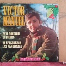 Discos de vinilo: ** VICTOR MANUEL - EN EL PORTALIN DE PIEDRA - SG AÑO 1969 - LEER DESCRIPCIÓN. Lote 201779161