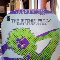 Discos de vinilo: THE RITCHIE. FAMILY -QUIET VILLAGE...MAXI - SINGLE 45 RPM. Lote 201785331
