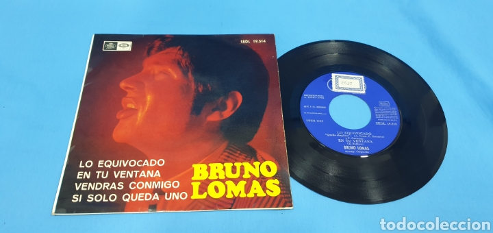 Discos de vinilo: Disco de vinilo single bruno lomas , lo equivocado. Regal . 1966 - Foto 1 - 201793341