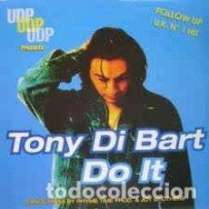 Discos de vinilo: TONY DI BART - DO IT . Lote 201815817