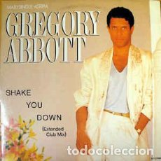 Discos de vinilo: GREGORY ABBOTT - SHAKE YOU DOWN (EXTENDED CLUB MIX) . Lote 201816390
