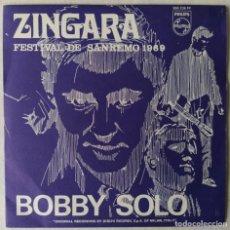 Dischi in vinile: BOBBY SOLO - ZINGARA (FESTIVAL DE SANREMO 1969) (SINGLE) (PHILIPS) 360 238(D:NM/C:NM). Lote 192859596