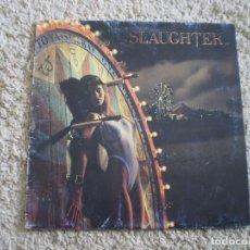 Discos de vinilo: LP. SLAUGHTER. STICK IT TO YA. . Lote 201839013