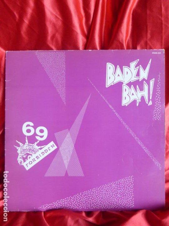 69 FORBIDDEN + BADEN BAH-PROHIBIDO EL 69 + DONT PANIC + AMANECE EN BANGKOK + DIOSA DEL SOL MAXI (Música - Discos de Vinilo - Maxi Singles - Punk - Hard Core)