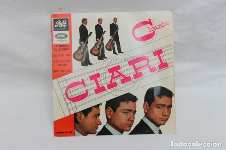 CLAUDE CIARI, SINGLE, LA DANSE DE ZORBA / GIRL DONT´T COME,VIENS AVEC MOI (Música - Discos - Singles Vinilo - Canción Francesa e Italiana)